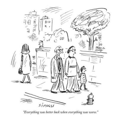 david-sipress-everything-was-better-back-when-everything-was-worse-new-yorker-cartoon_a-l-9178950-8419449